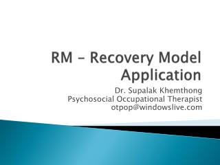 RM – Recovery Model Application