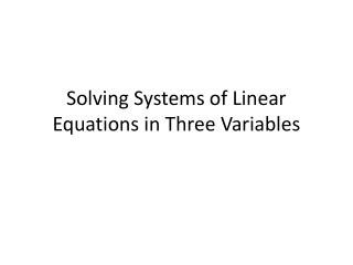 Solving Systems of Linear Equations in Three Variables