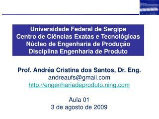 Universidade Federal de Sergipe Centro de Ci�ncias Exatas e Tecnol�gicas