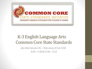 K-3 English Language Arts          Common Core State Standards