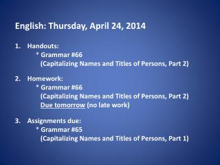 English: Thursday, April 24, 2014