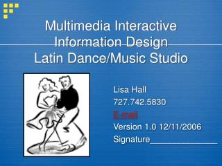 Multimedia Interactive Information Design Latin Dance