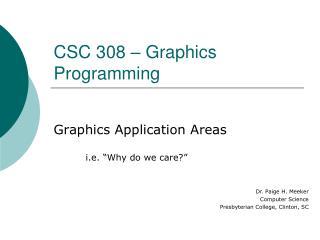 CSC 308 � Graphics Programming