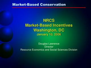 Market-Based Conservation
