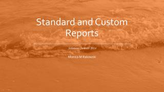 Standard and Custom Reports
