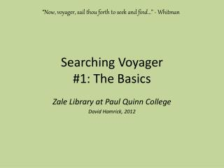 Searching Voyager #1: The Basics