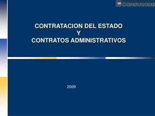 CONTRATACION DEL ESTADO Y CONTRATOS ADMINISTRATIVOS