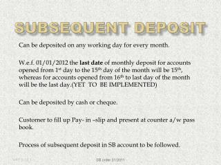 Subsequent Deposit