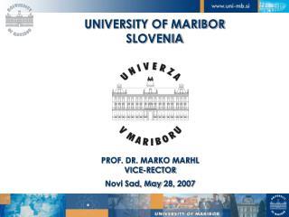 UNIVERSITY OF MARIBOR SLOVENIA