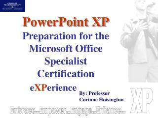 PowerPoint XP Preparation for the Microsoft Office Specialist Certification