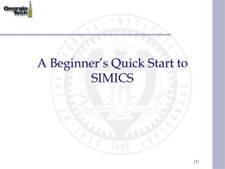 A Beginner�s Quick Start to SIMICS