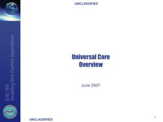 Universal Core Overview