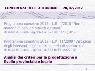 Analisi dei criteri per la progettazione a livello provinciale e locale