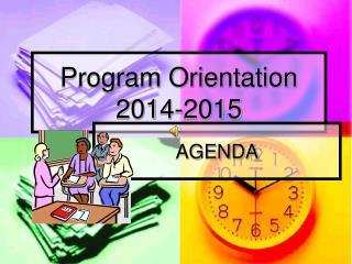 Program Orientation 2014-2015