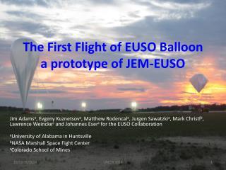 The First Flight of EUSO Balloon a prototype of JEM-EUSO