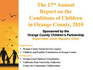 The  17 th Annual Report on the Conditions of Children in Orange  County, 2010