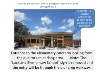 Lackland Elementary Cafeteria and Special Education Center 20 August 2014