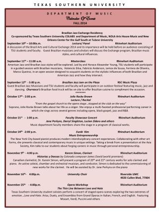 TEXAS SOUTHERN UNIVERSITY DEPARTMENT  OF MUSIC Calendar Of Events FALL 2014
