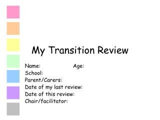 My Transition Review