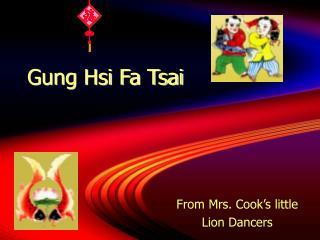 Gung Hsi Fa Tsai