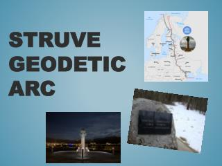 Struve Geodetic Arc