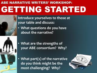 ABE Narrative Writers' Workshop:   Getting Started