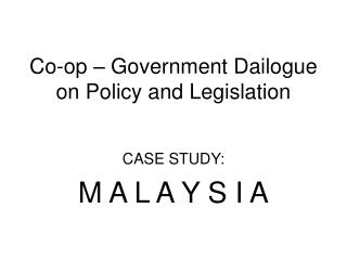 Co-op – Government Dailogue on Policy and Legislation