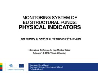 MONITORING  SYSTEM  OF  EU STRUCTURAL FUNDS : P HYSICAL INDICATORS