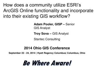 How does a community utilize ESRI's  ArcGIS Online functionality and incorporate