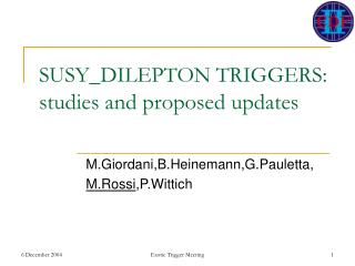 SUSY_DILEPTON TRIGGERS:  studies and proposed updates