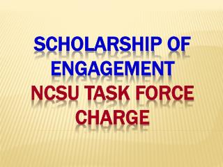 Scholarship of Engagement NCSU Task Force Charge