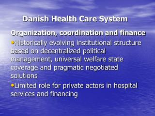 Danish Health Care System