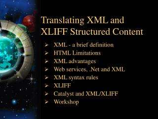 Translating XML and XLIFF Structured Content