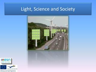 Light, Science and Society
