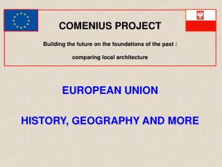 EUROPEAN UNION HISTORY, GEOGRAPHY AND MORE
