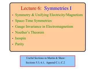 Lecture 6: Symmetries I