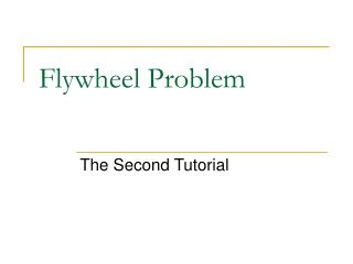 Flywheel Problem