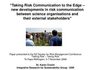 Taking Risk Communication to the Edge    new developments in risk communication between science organisations and  thei
