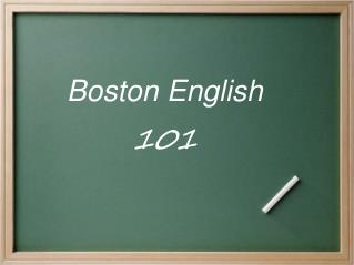 Boston English 101