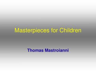 Masterpieces for Children