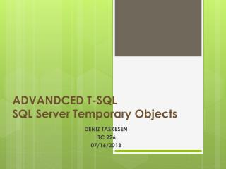 ADVANDCED T-SQL SQL  Server Temporary Objects