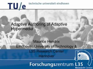 Adaptive Authoring of Adaptive Hypermedia