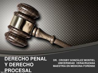 DERECHO PENAL Y DERECHO PROCESAL