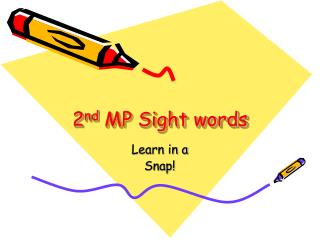 2 nd  MP Sight words