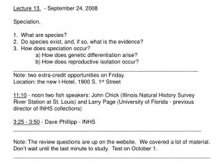Lecture 13.   - September 24, 2008   Speciation.  1.  What are species?