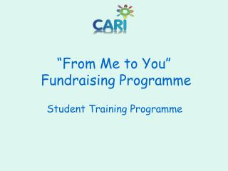 """From Me to You""  Fundraising Programme"