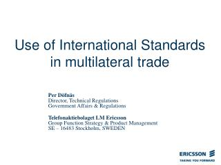 Use of International Standards in multilateral trade