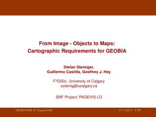 From Image - Objects to Maps: Cartographic Requirements for GEOBIA