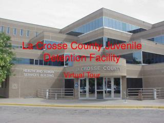 La Crosse County Juvenile Detention Facility
