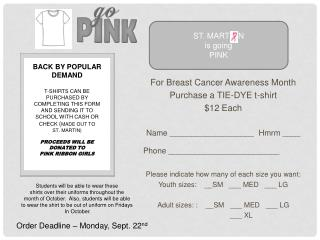 For Breast Cancer Awareness Month Purchase a TIE-DYE t-shirt $12 Each